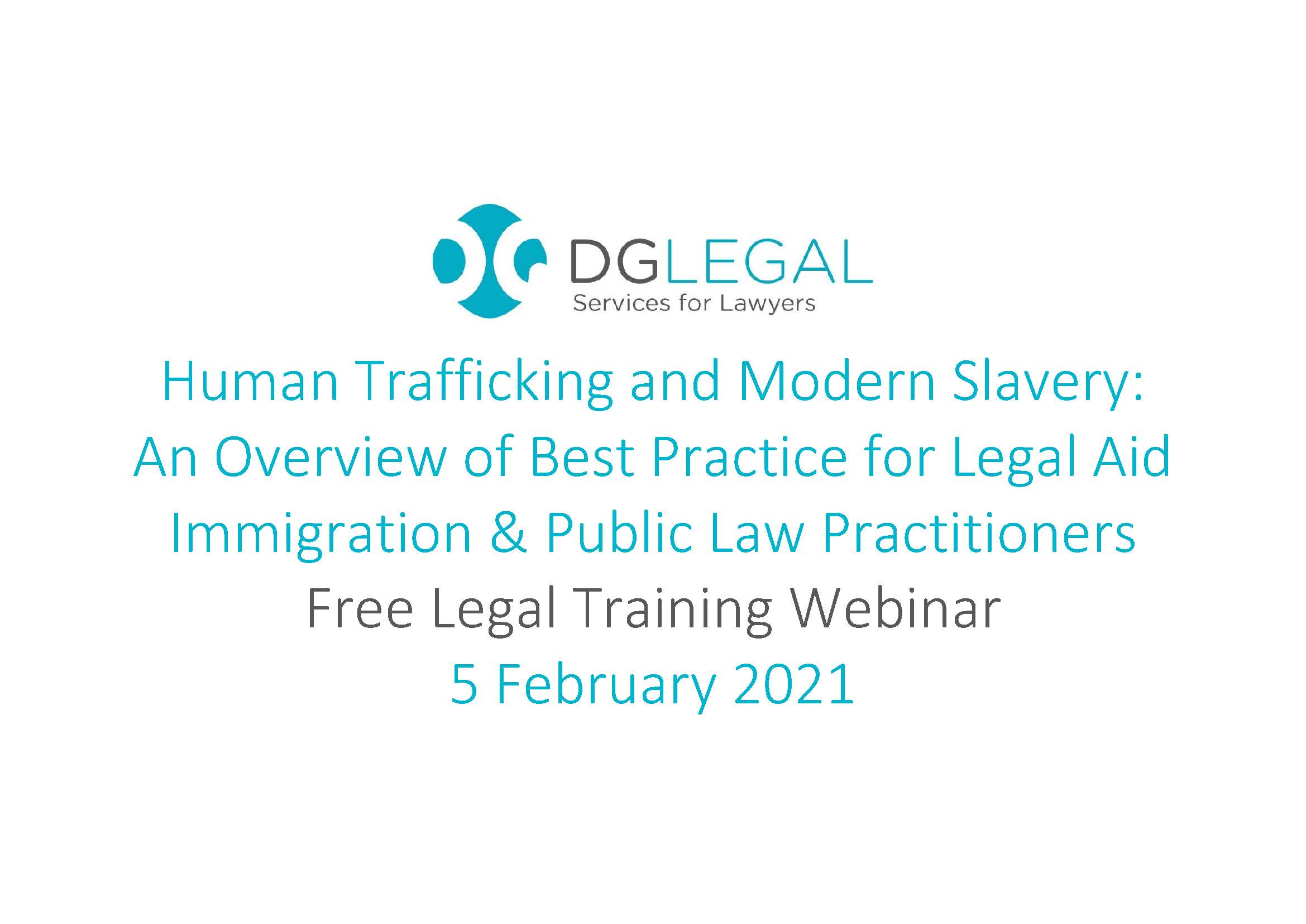Human Trafficking and Modern Slavery - An Overview of Best Practice for Legal Aid Immigration and Public Law Practitioners