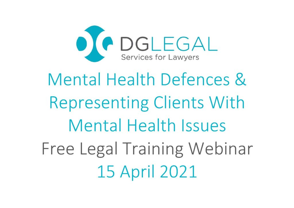 Mental Health Defences & Representing Clients With Mental Health Issues