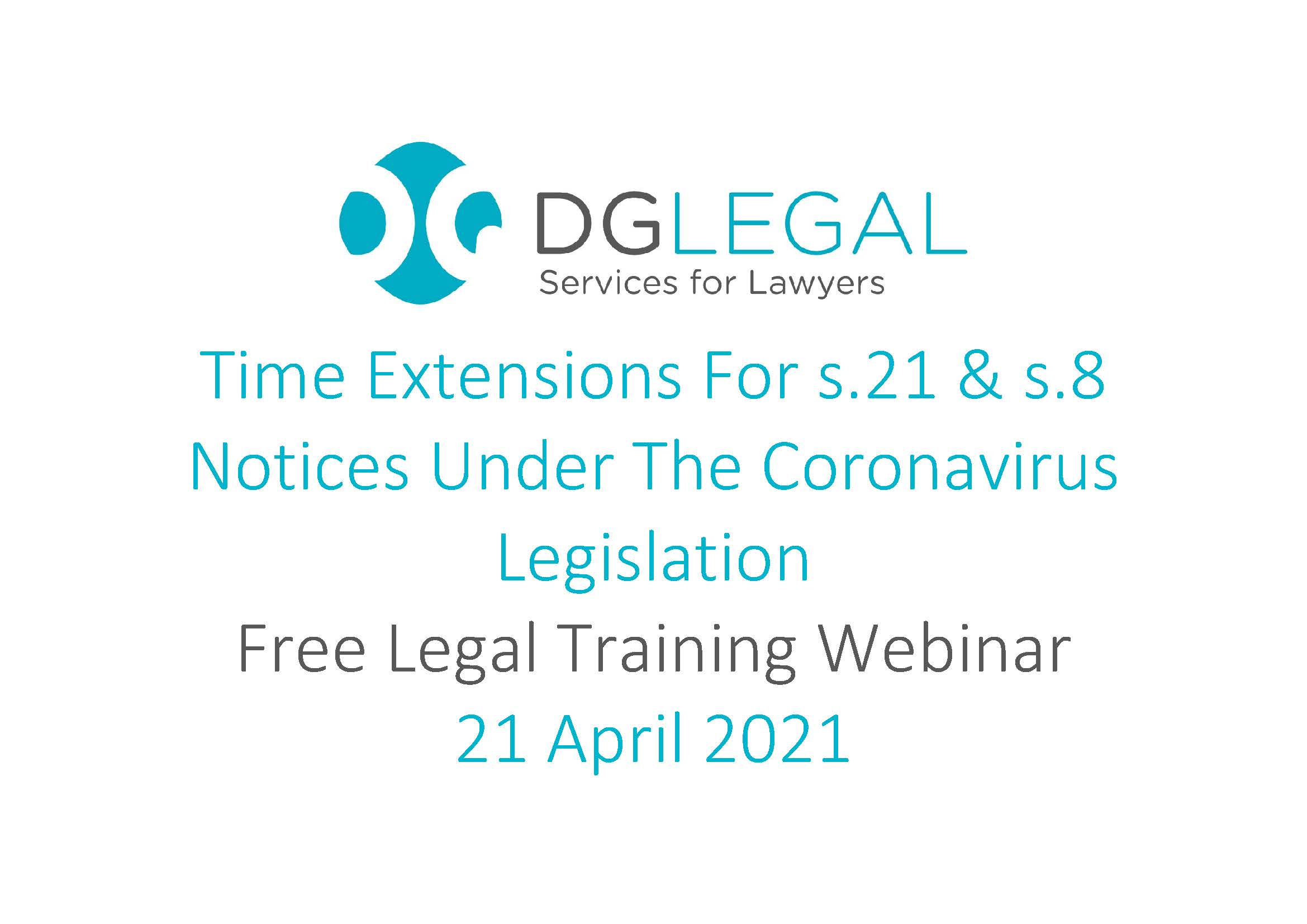 Time Extensions For s.21 & s.8 Notices Under The Coronavirus Legislation