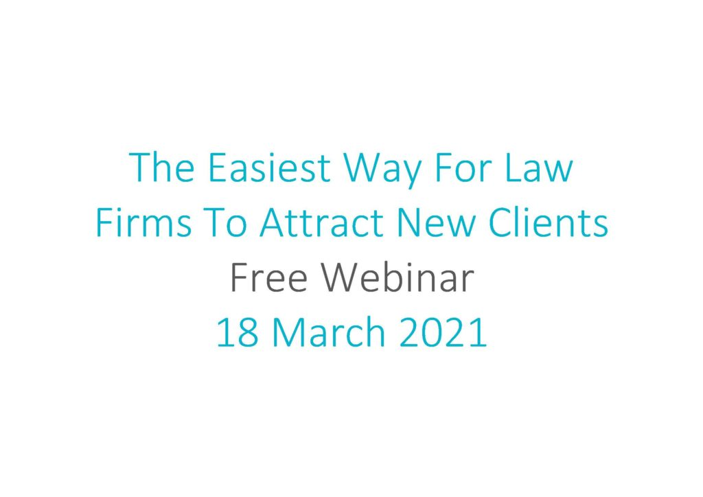 18.03.2021 - The Easiest Way For Law Firms To Attract New Clients Webinar
