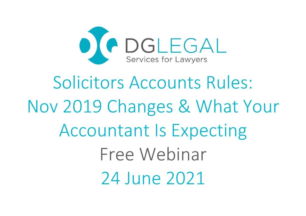 Solicitors Accounts Rules – Nov 2019 Changes & What Your Accountant Is Expecting