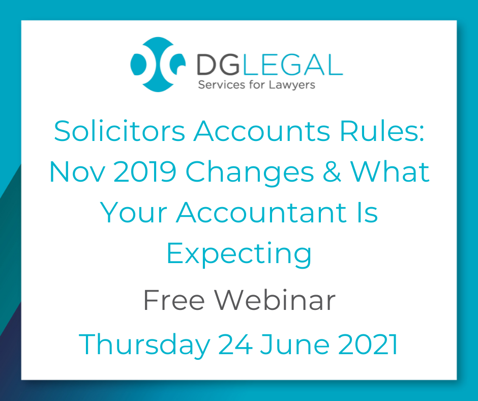 Solicitors Accounts Rules Nov 2019 Changes & What Your Accountant Is Expecting