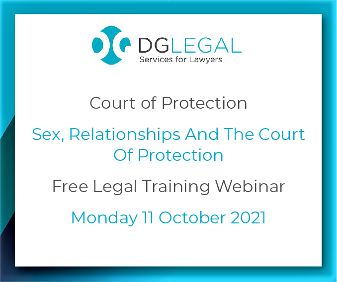 Sex, Relationships And The Court Of Protection